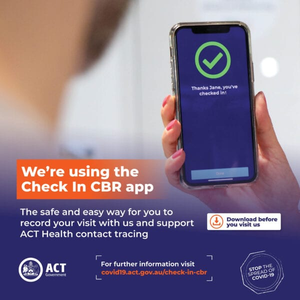 We're using the Check In CBR app - to safeguard the health of our customers and staff - and to support ACT Health contact tracing.